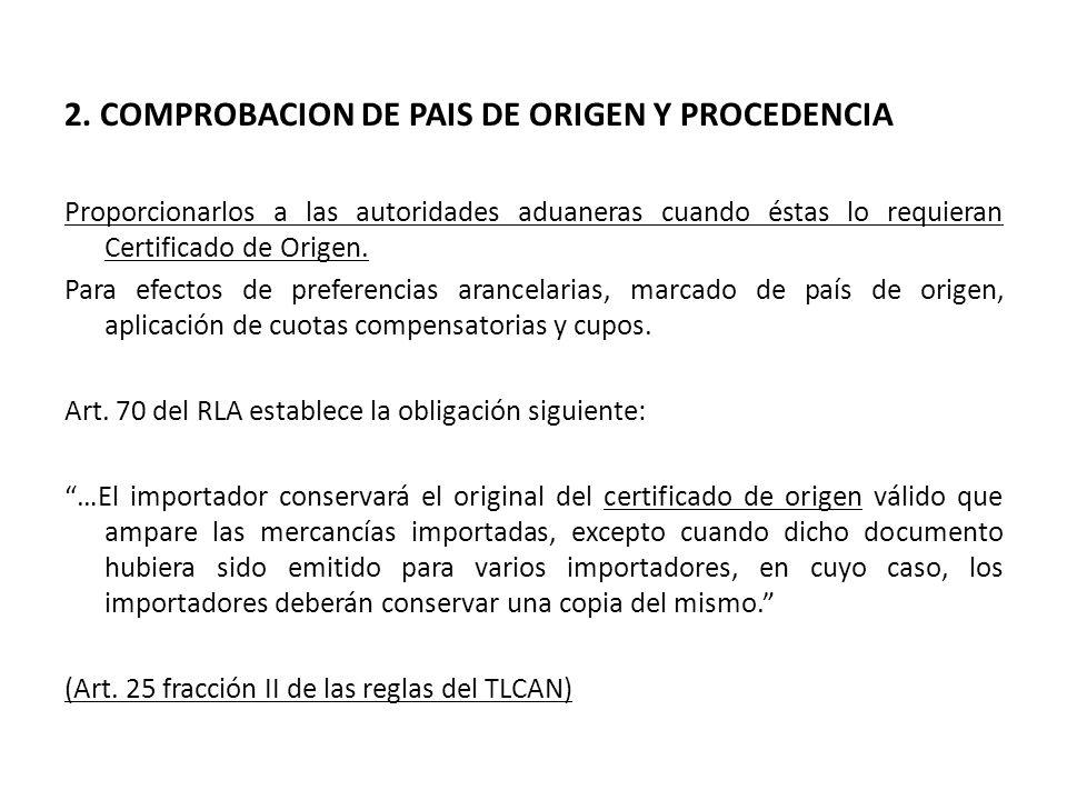 2. COMPROBACION DE PAIS DE ORIGEN Y PROCEDENCIA