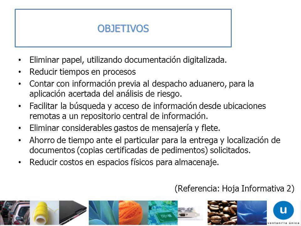 OBJETIVOS Eliminar papel, utilizando documentación digitalizada.