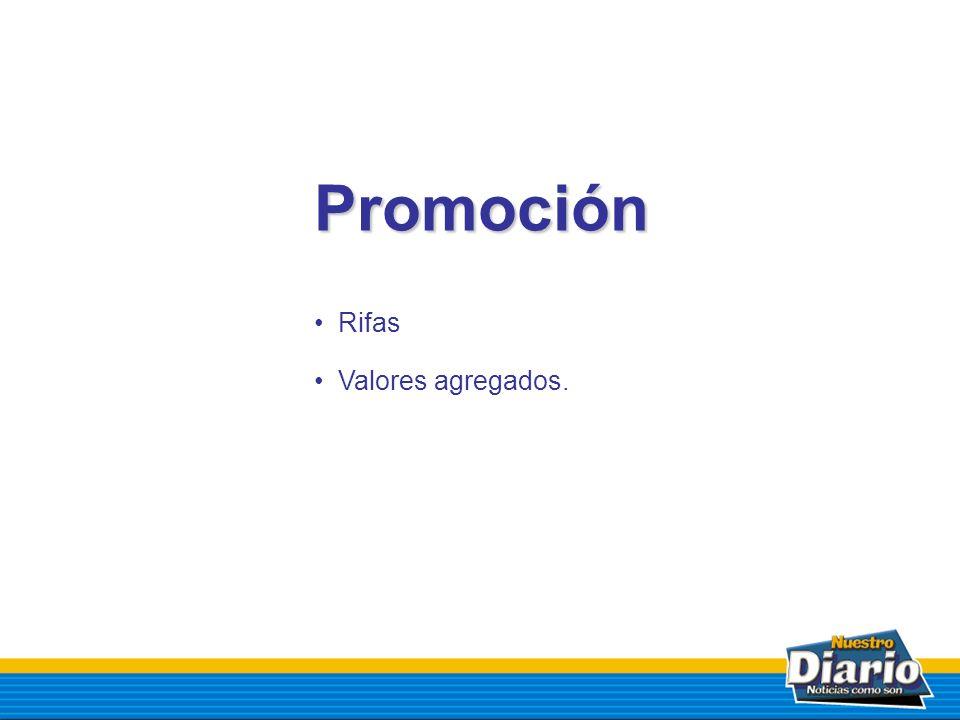 Promoción Rifas Valores agregados.