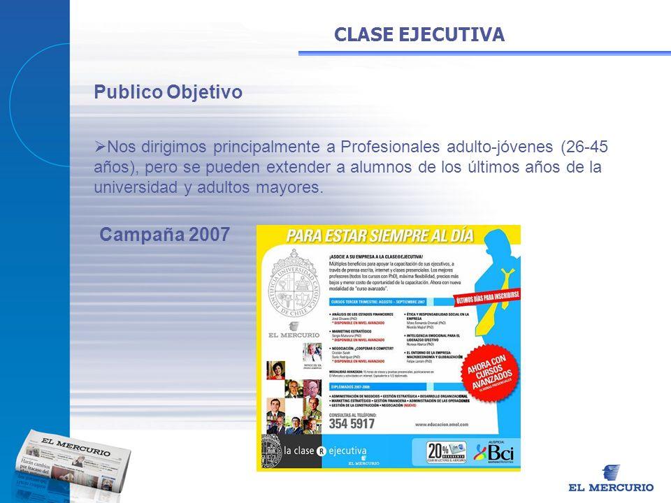 CLASE EJECUTIVA Publico Objetivo Campaña 2007