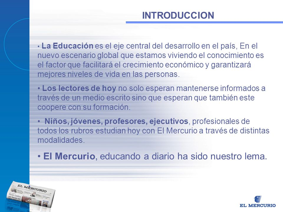 El Mercurio, educando a diario ha sido nuestro lema.