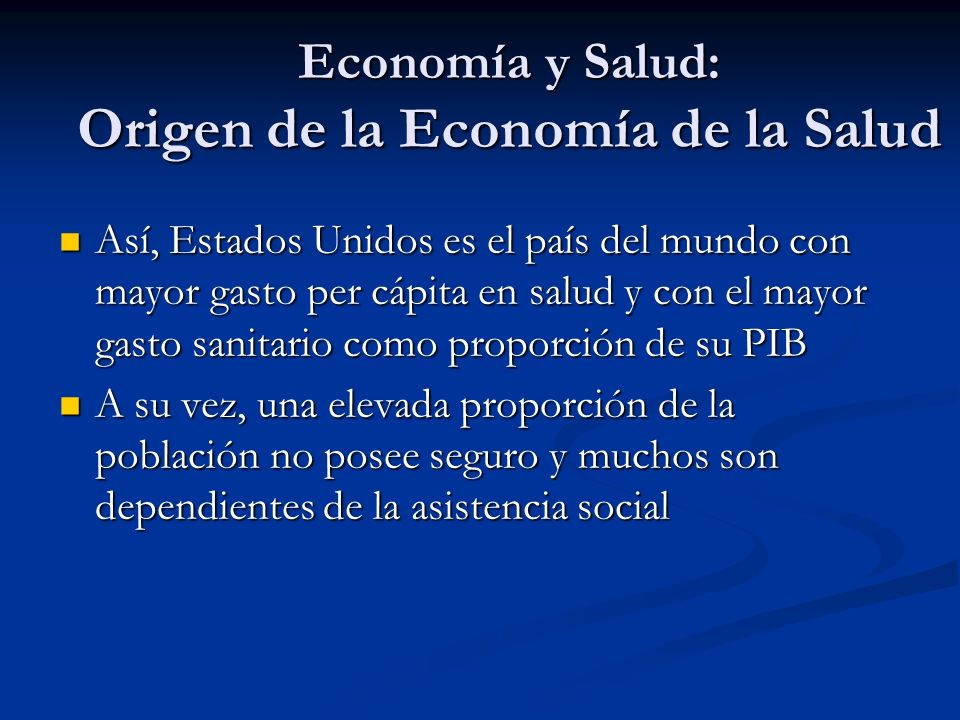 Economía y Salud: Origen de la Economía de la Salud