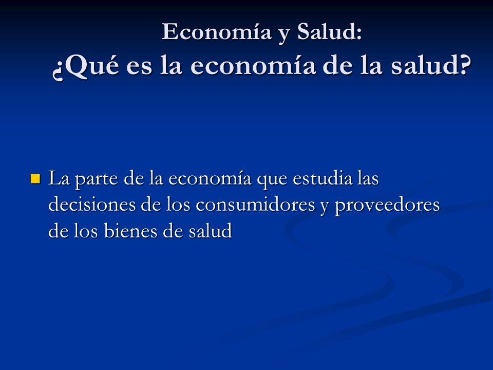 Economía y Salud: ¿Qué es la economía de la salud