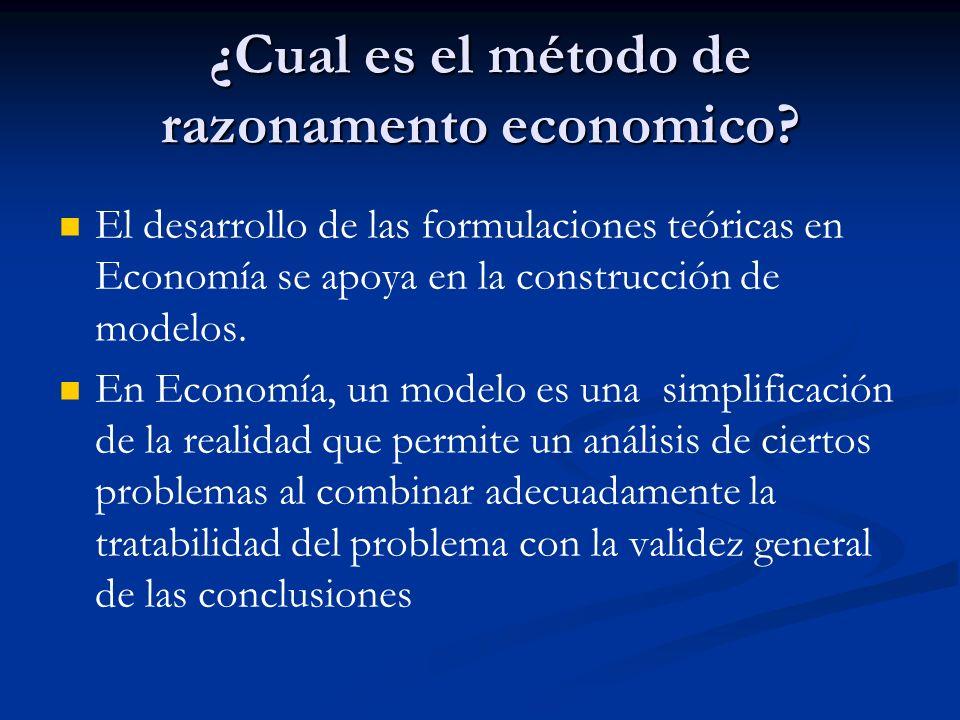 ¿Cual es el método de razonamento economico