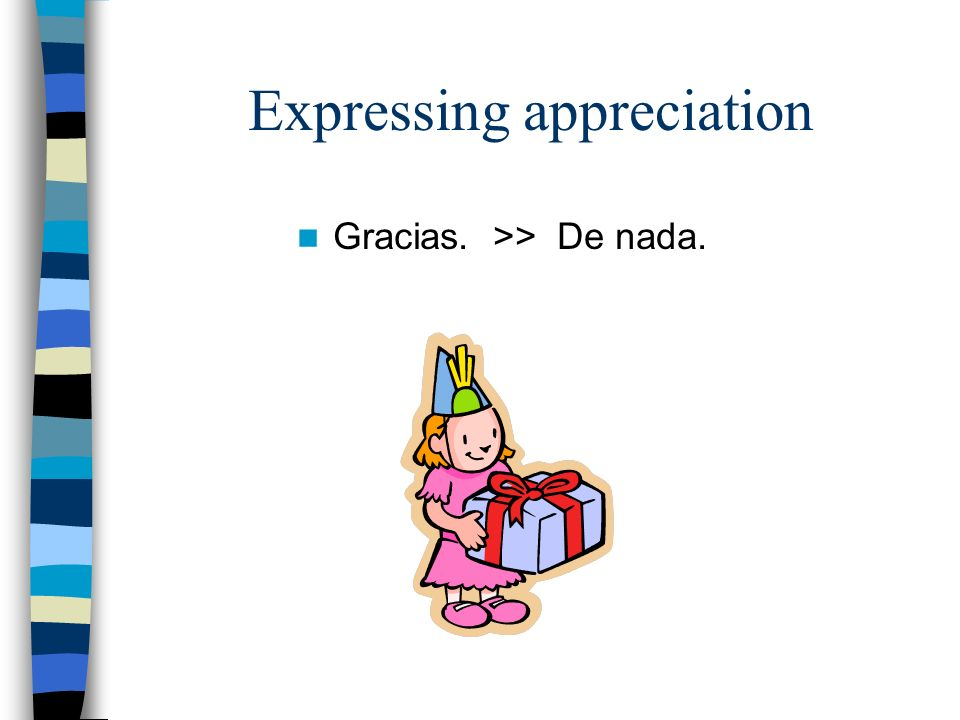 Expressing appreciation