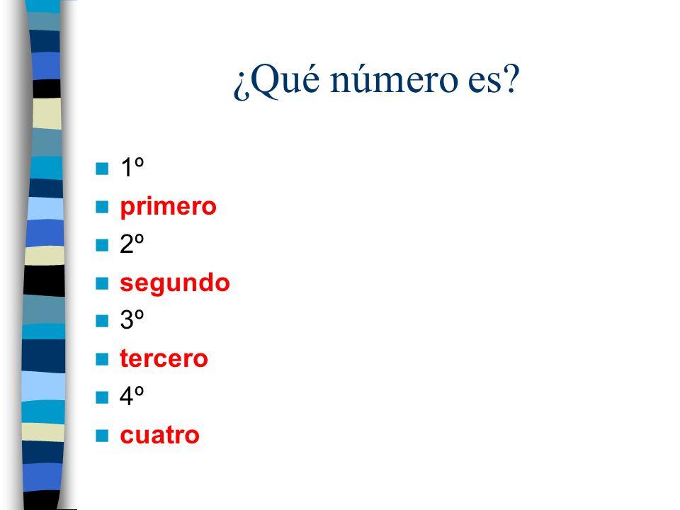 ¿Qué número es 1º primero 2º segundo 3º tercero 4º cuatro