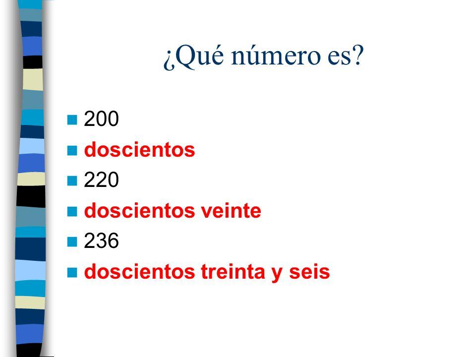 ¿Qué número es 200 doscientos 220 doscientos veinte 236