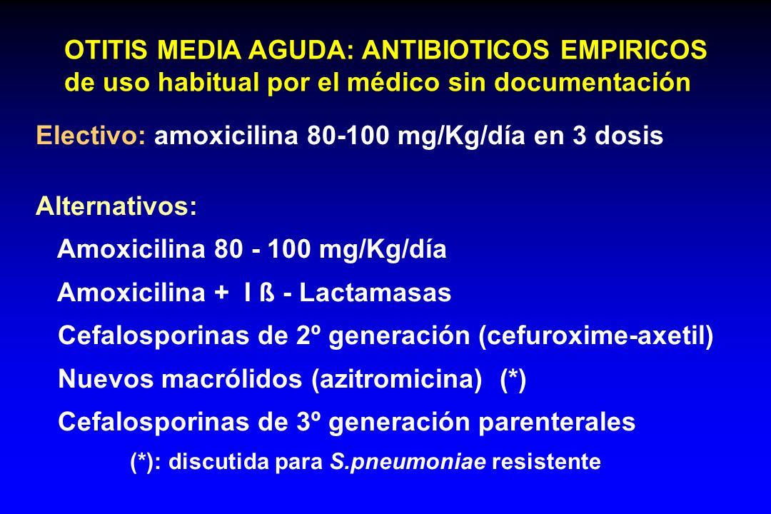 OTITIS MEDIA AGUDA: ANTIBIOTICOS EMPIRICOS