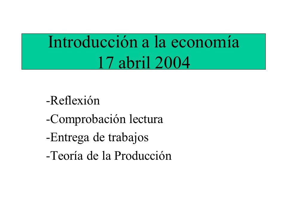 Introducción a la economía 17 abril 2004