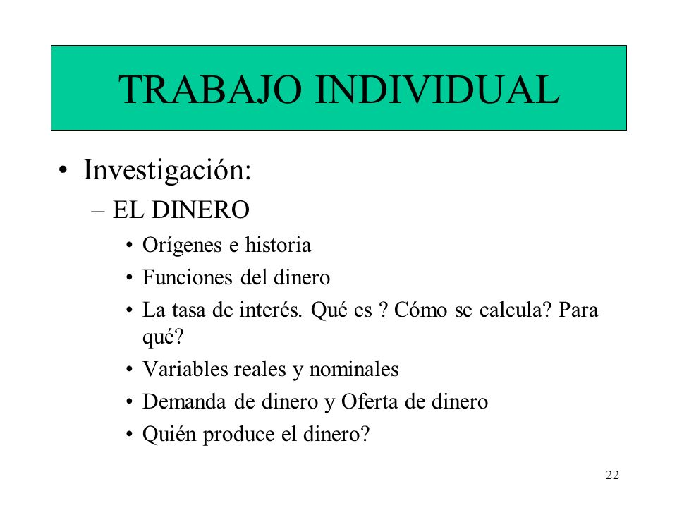 TRABAJO INDIVIDUAL Investigación: EL DINERO Orígenes e historia