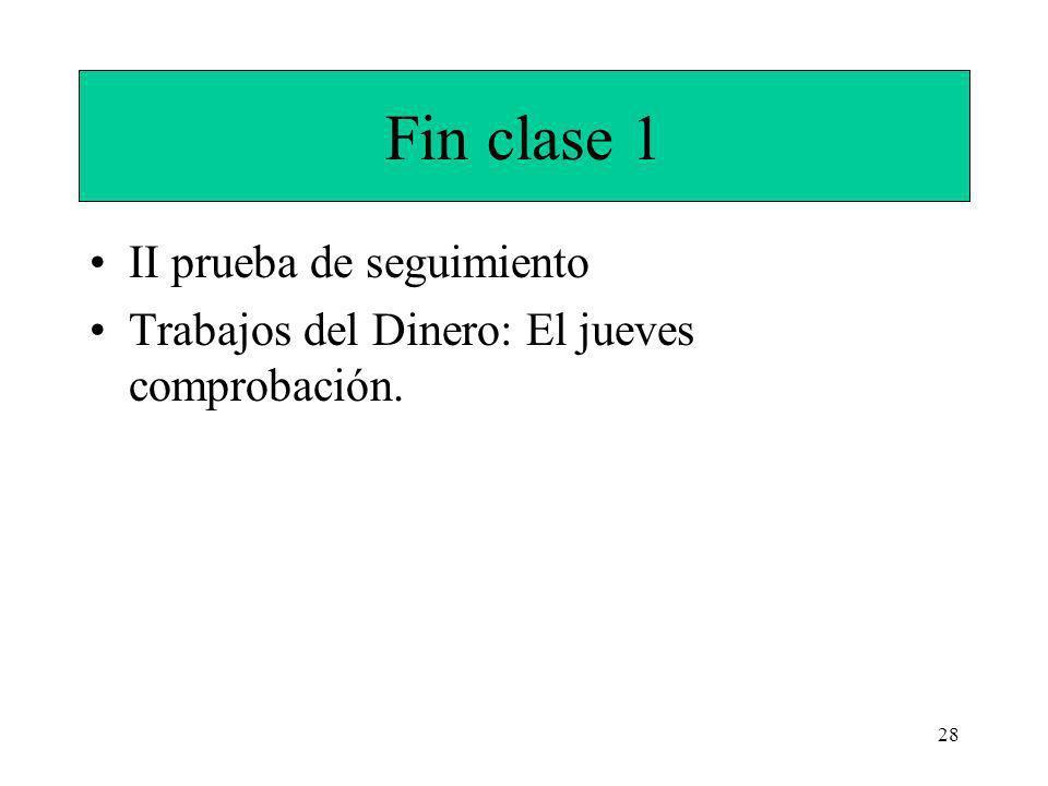 Fin clase 1 II prueba de seguimiento