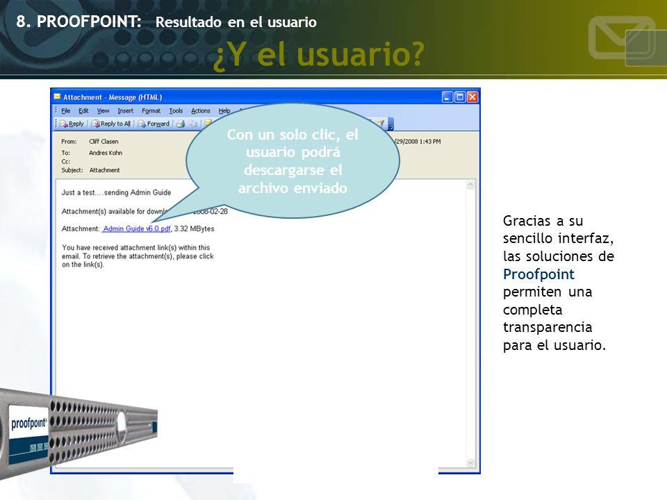 Con un solo clic, el usuario podrá descargarse el archivo enviado