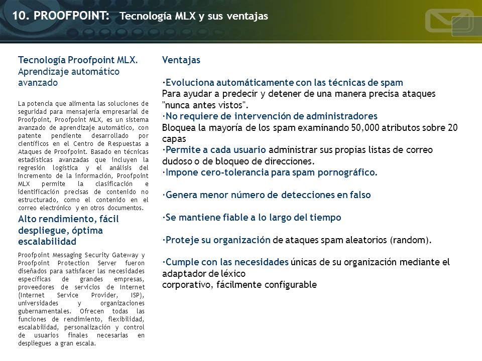 10. PROOFPOINT: Tecnología MLX y sus ventajas
