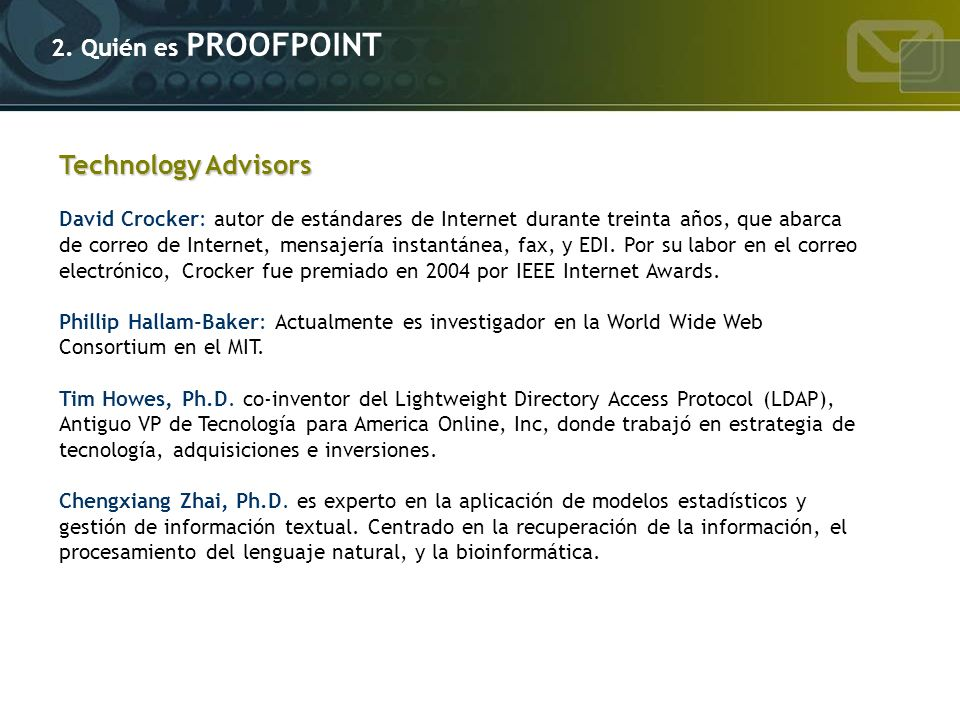 Technology Advisors 2. Quién es PROOFPOINT