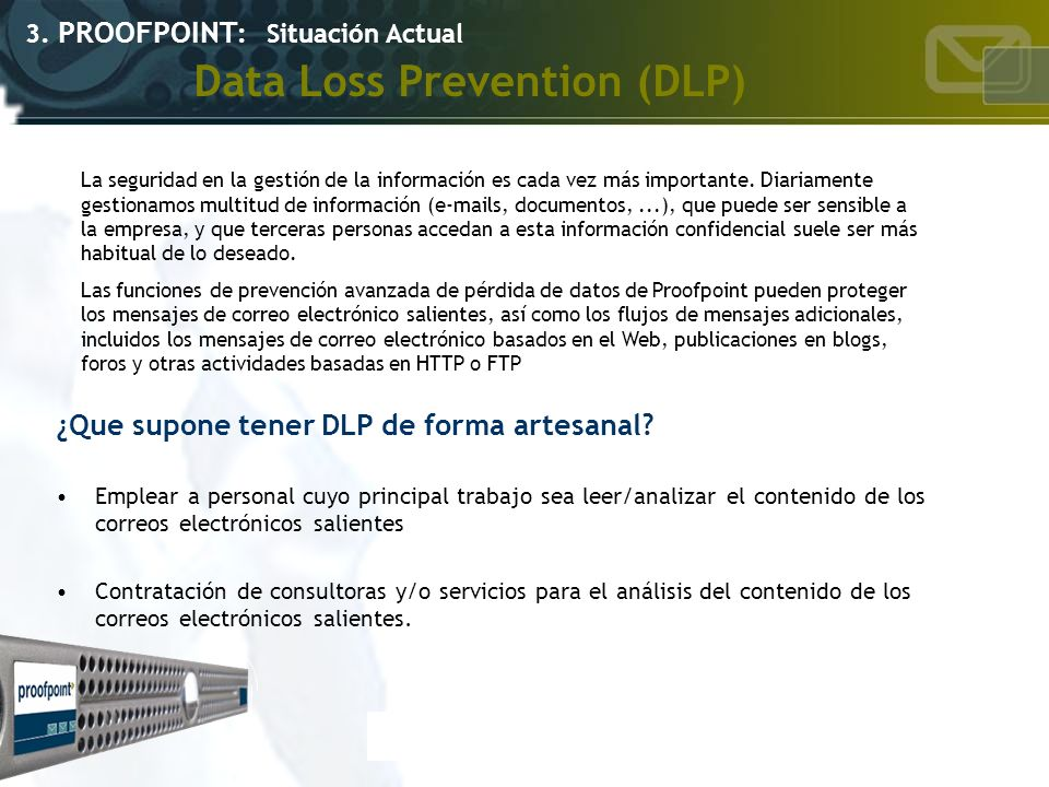 Data Loss Prevention (DLP)