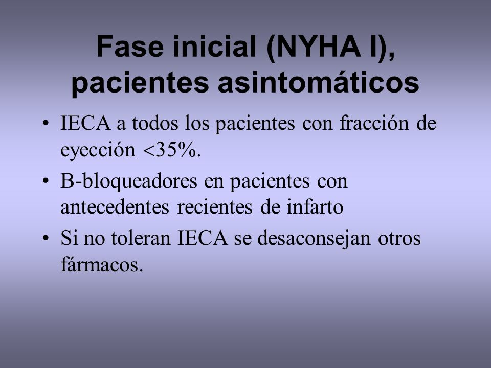 Fase inicial (NYHA I), pacientes asintomáticos