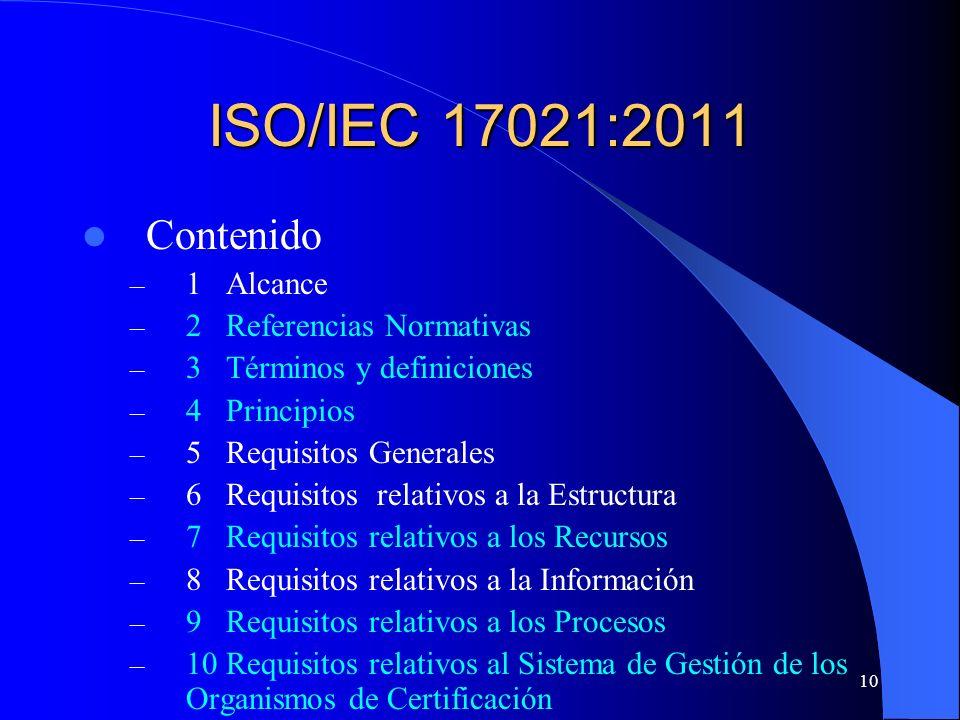 ISO/IEC 17021:2011 Contenido 1 Alcance 2 Referencias Normativas