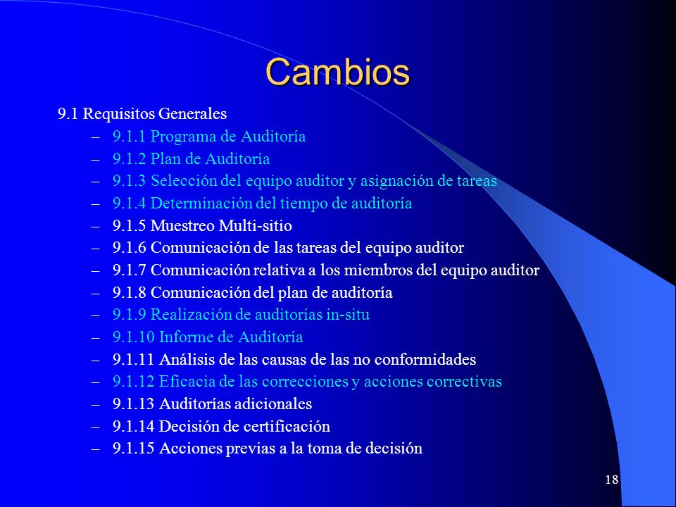 Cambios 9.2 initial audit and certification 9.1 Requisitos Generales