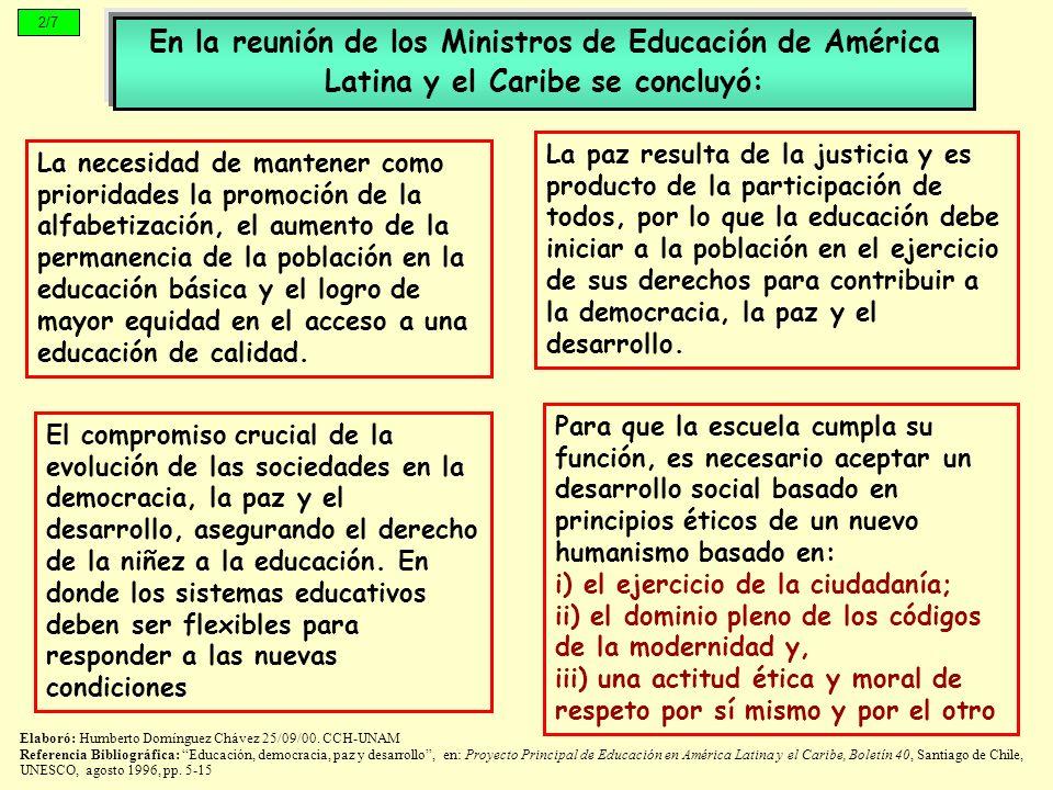 2/7En la reunión de los Ministros de Educación de América Latina y el Caribe se concluyó: