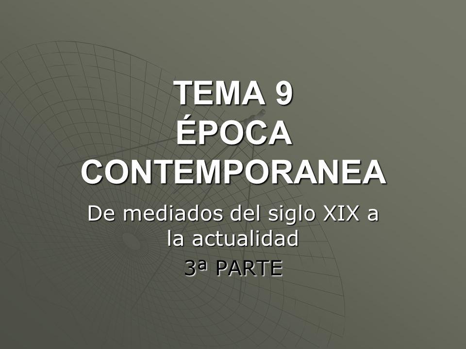 TEMA 9 ÉPOCA CONTEMPORANEA