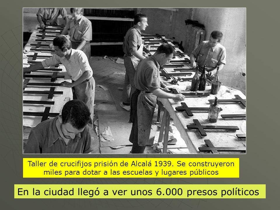En la ciudad llegó a ver unos 6.000 presos políticos