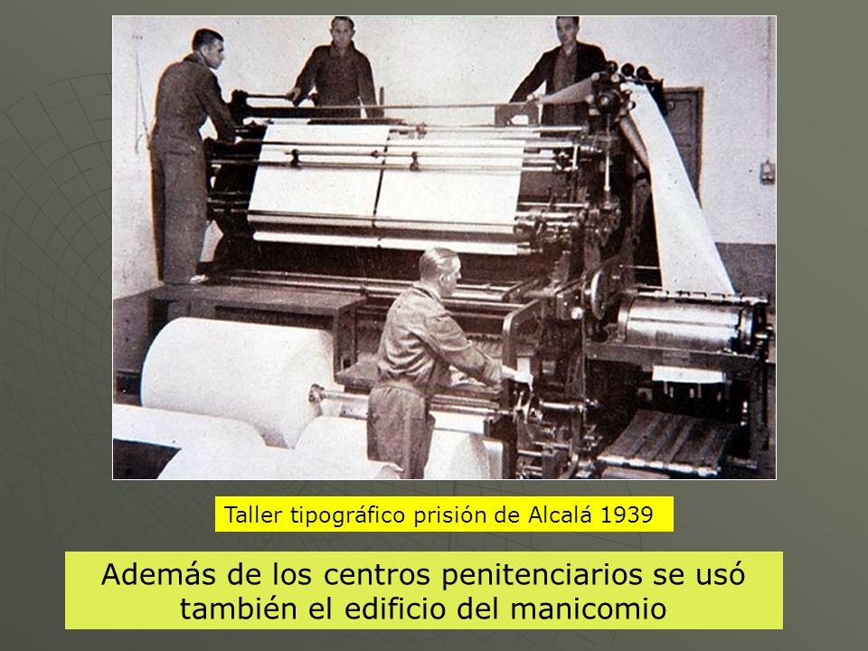 Taller tipográfico prisión de Alcalá 1939