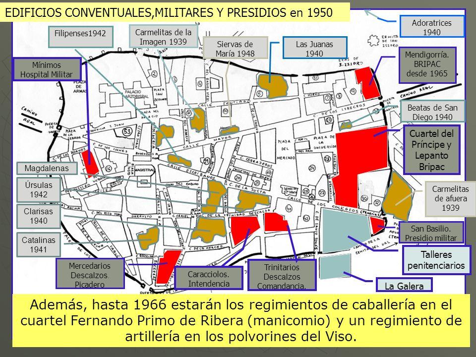 EDIFICIOS CONVENTUALES,MILITARES Y PRESIDIOS en 1950