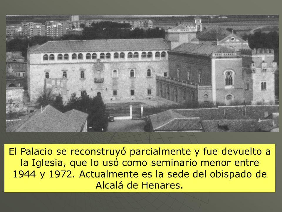 El Palacio se reconstruyó parcialmente y fue devuelto a la Iglesia, que lo usó como seminario menor entre 1944 y 1972.