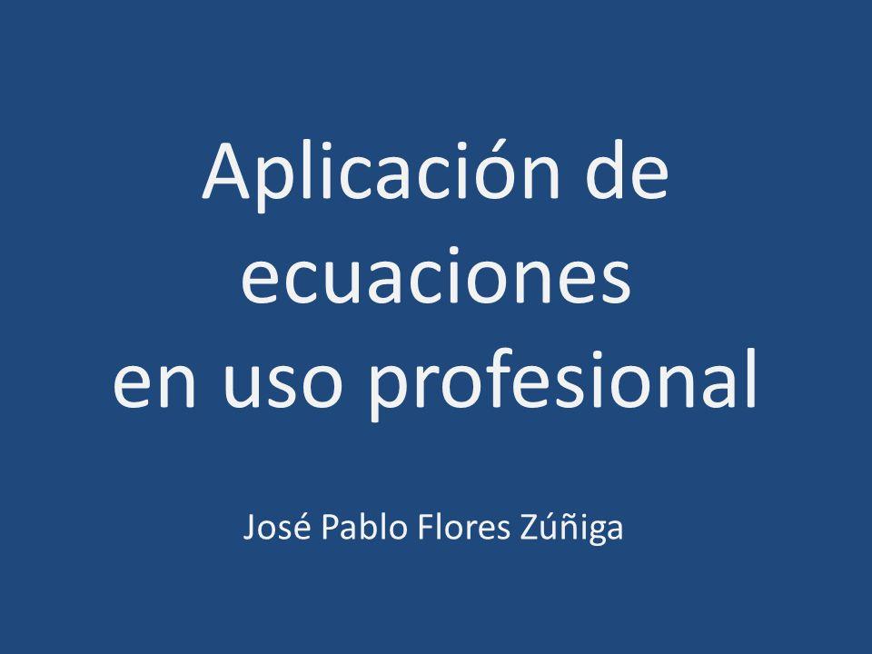 Aplicación de ecuaciones en uso profesional