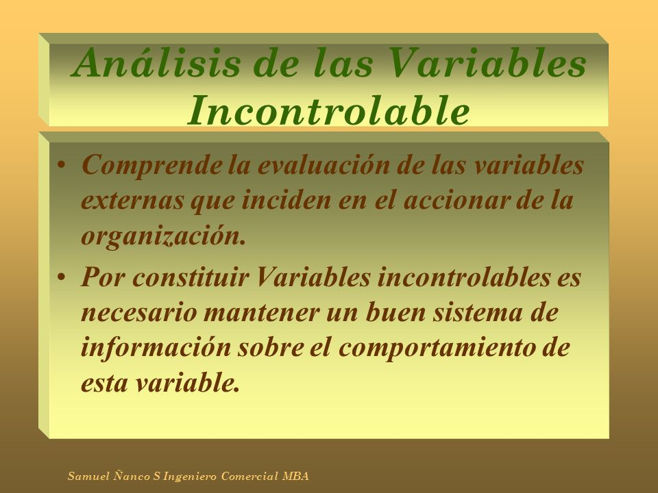 Análisis de las Variables Incontrolable