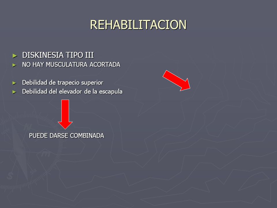REHABILITACION DISKINESIA TIPO III NO HAY MUSCULATURA ACORTADA