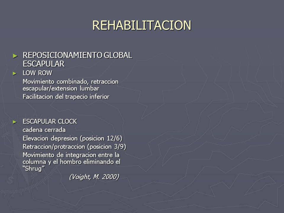 REHABILITACION REPOSICIONAMIENTO GLOBAL ESCAPULAR LOW ROW