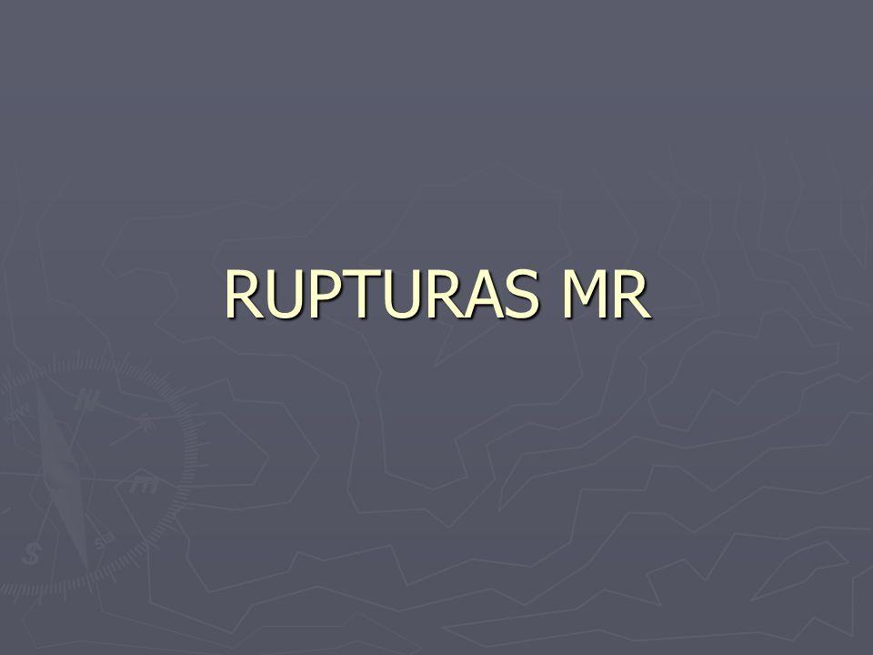 RUPTURAS MR