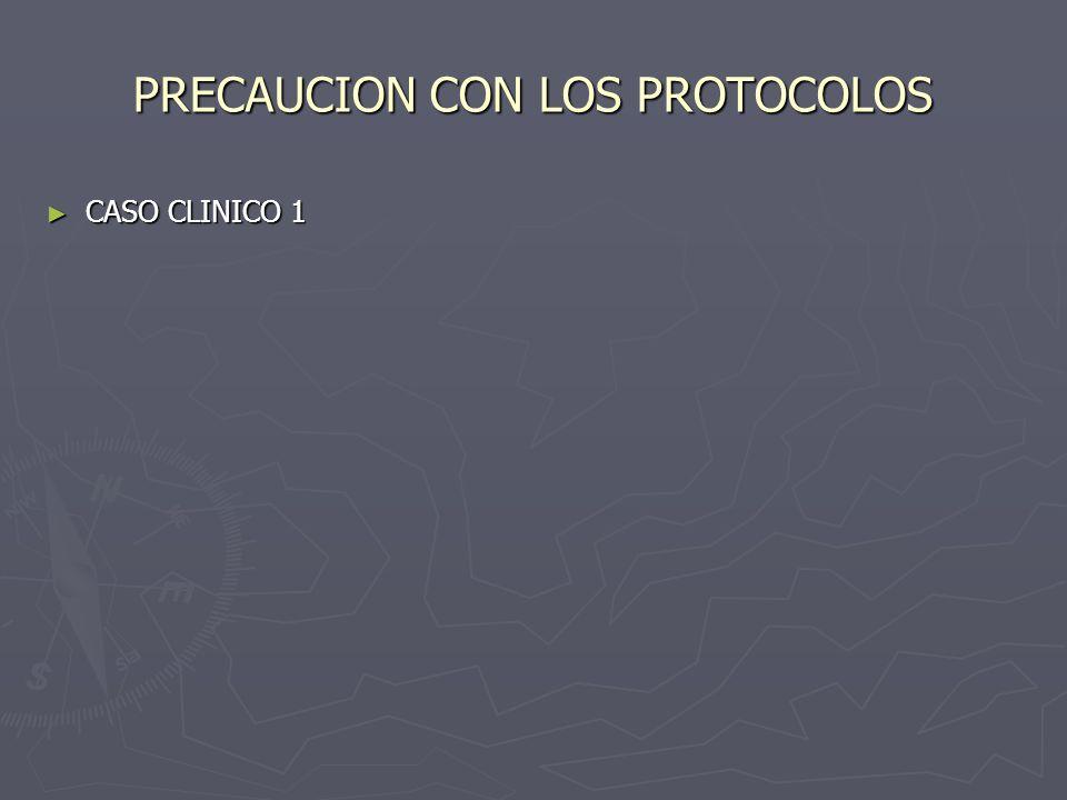 PRECAUCION CON LOS PROTOCOLOS