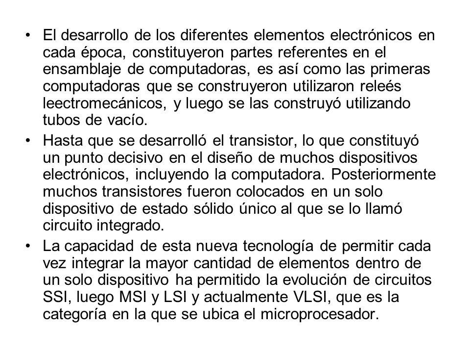 El desarrollo de los diferentes elementos electrónicos en cada época, constituyeron partes referentes en el ensamblaje de computadoras, es así como las primeras computadoras que se construyeron utilizaron releés leectromecánicos, y luego se las construyó utilizando tubos de vacío.