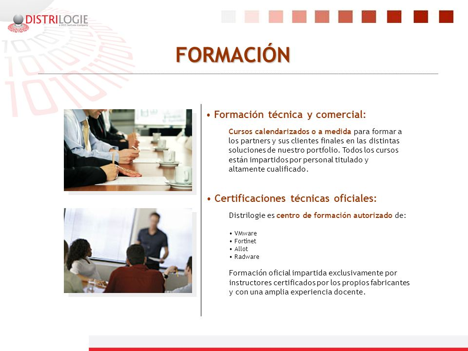 FORMACIÓN Formación técnica y comercial: