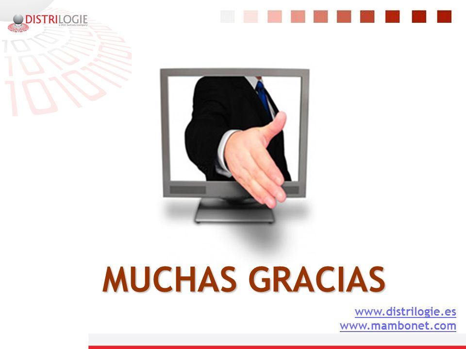 MUCHAS GRACIAS www.distrilogie.es www.mambonet.com