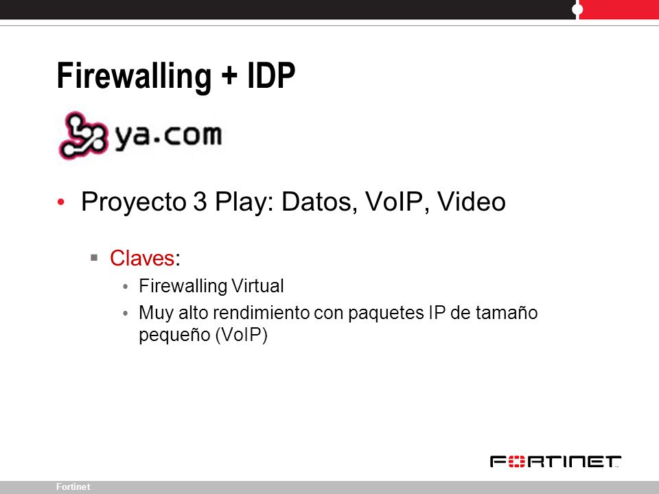 Firewalling + IDP Proyecto 3 Play: Datos, VoIP, Video Claves: