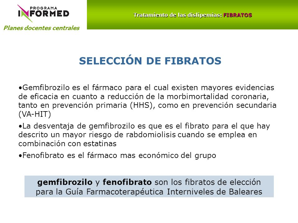 Tratamiento de las dislipemias: FIBRATOS