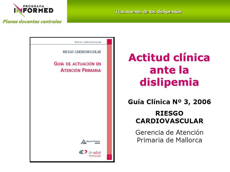 Actitud clínica ante la dislipemia