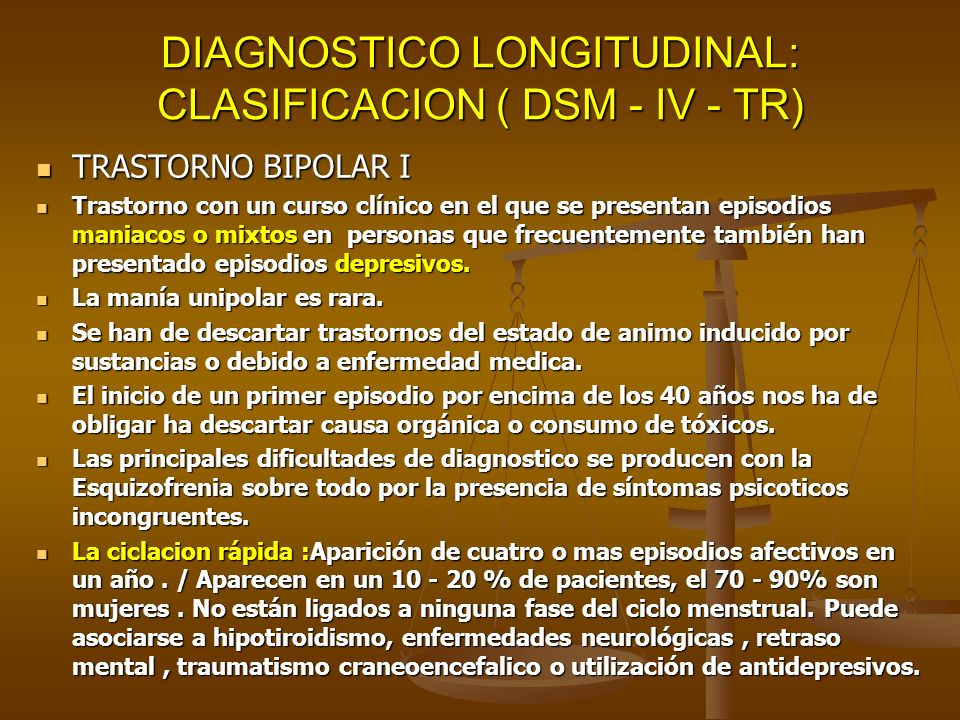 DIAGNOSTICO LONGITUDINAL: CLASIFICACION ( DSM - IV - TR)