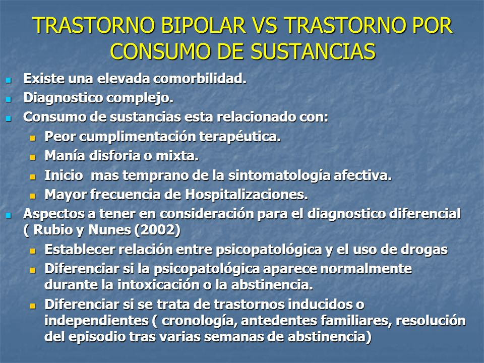 TRASTORNO BIPOLAR VS TRASTORNO POR CONSUMO DE SUSTANCIAS