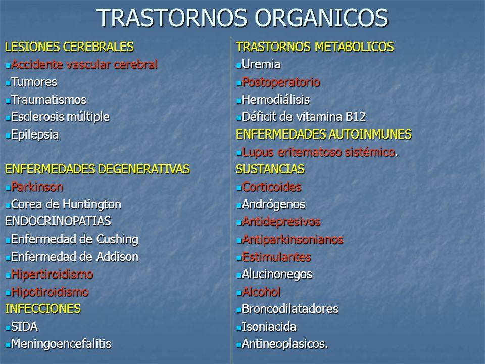 TRASTORNOS ORGANICOS LESIONES CEREBRALES Accidente vascular cerebral