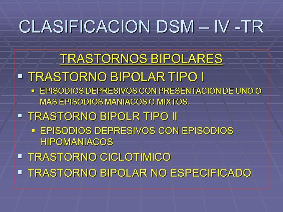 CLASIFICACION DSM – IV -TR