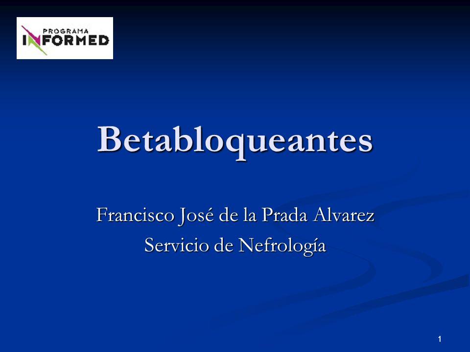 Francisco José de la Prada Alvarez Servicio de Nefrología