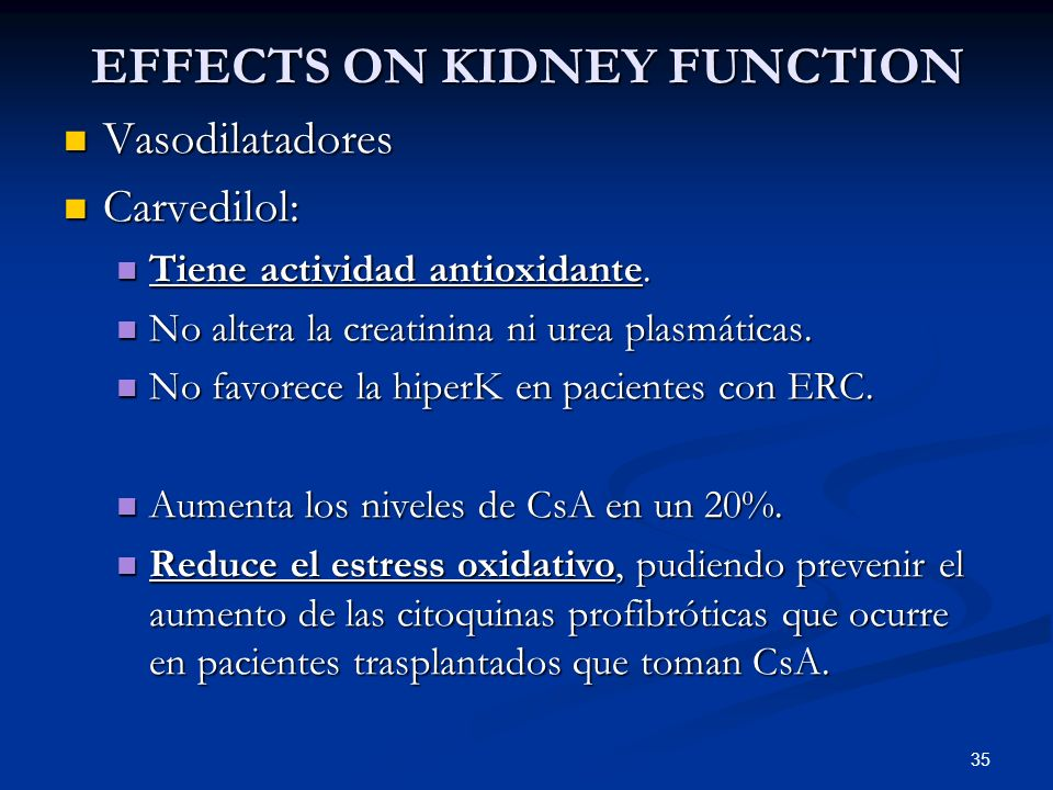 EFFECTS ON KIDNEY FUNCTION