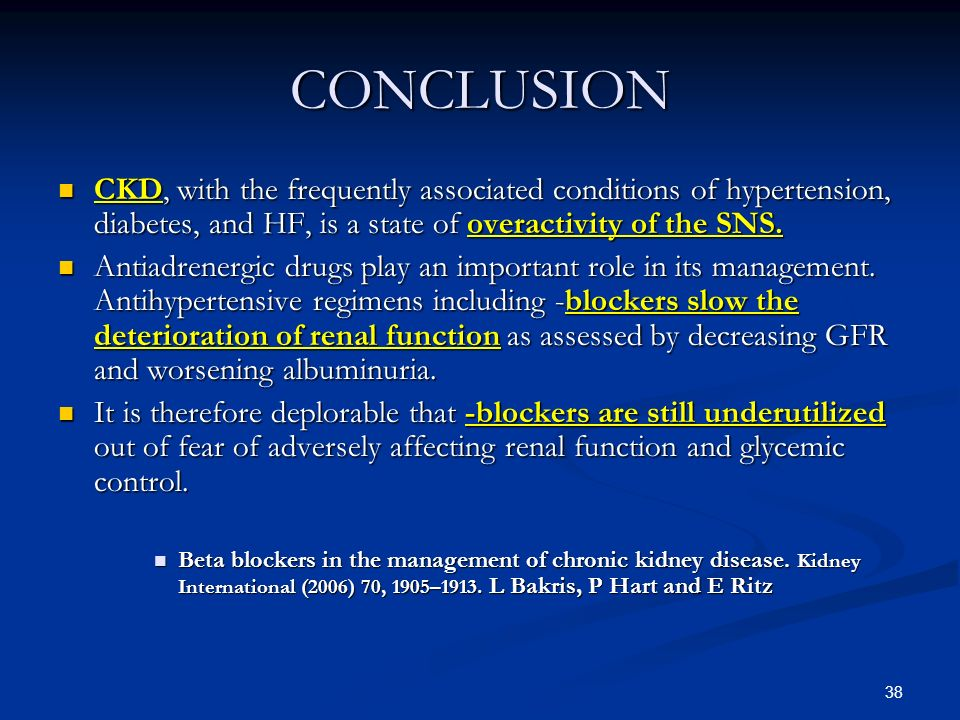 CONCLUSION CKD, with the frequently associated conditions of hypertension, diabetes, and HF, is a state of overactivity of the SNS.