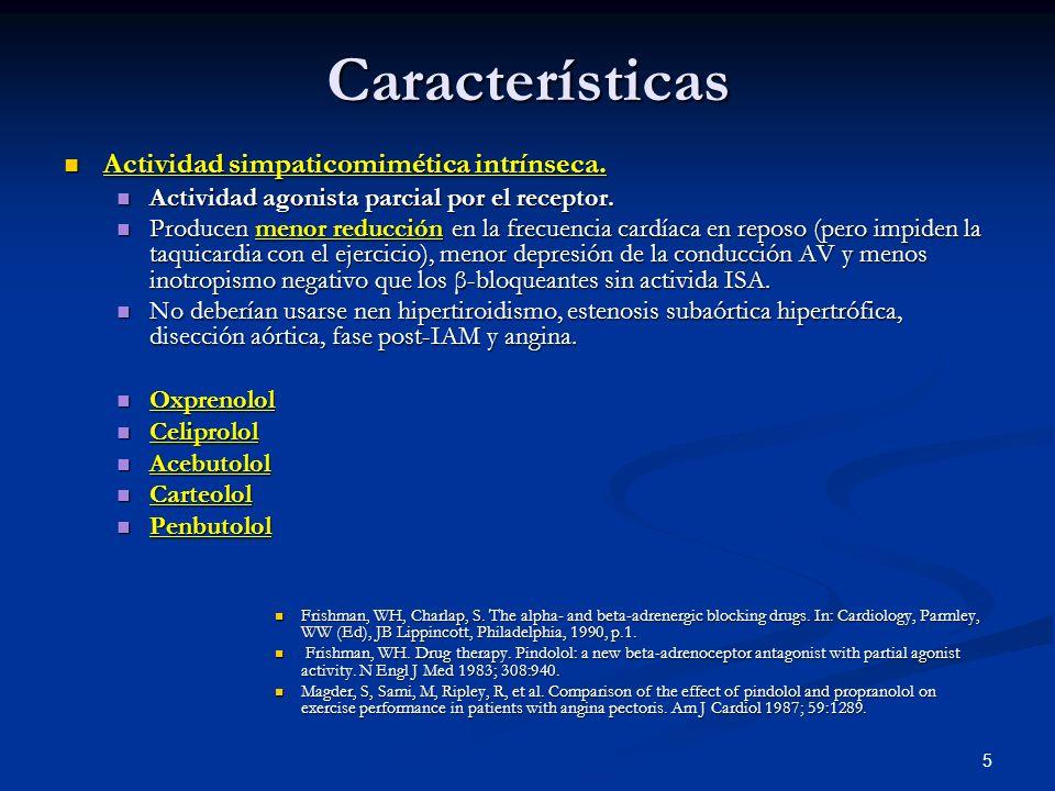 Características Actividad simpaticomimética intrínseca.