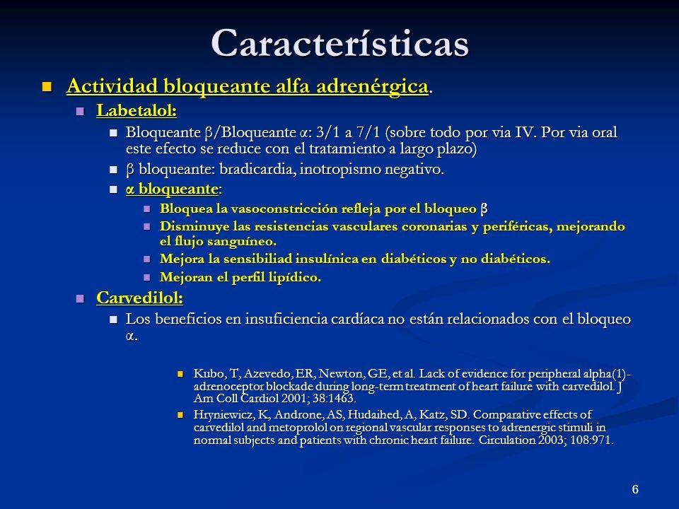 Características Actividad bloqueante alfa adrenérgica. Labetalol: