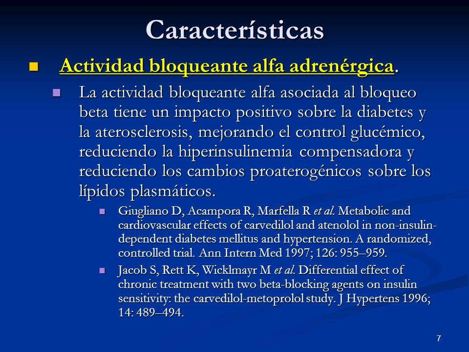 Características Actividad bloqueante alfa adrenérgica.